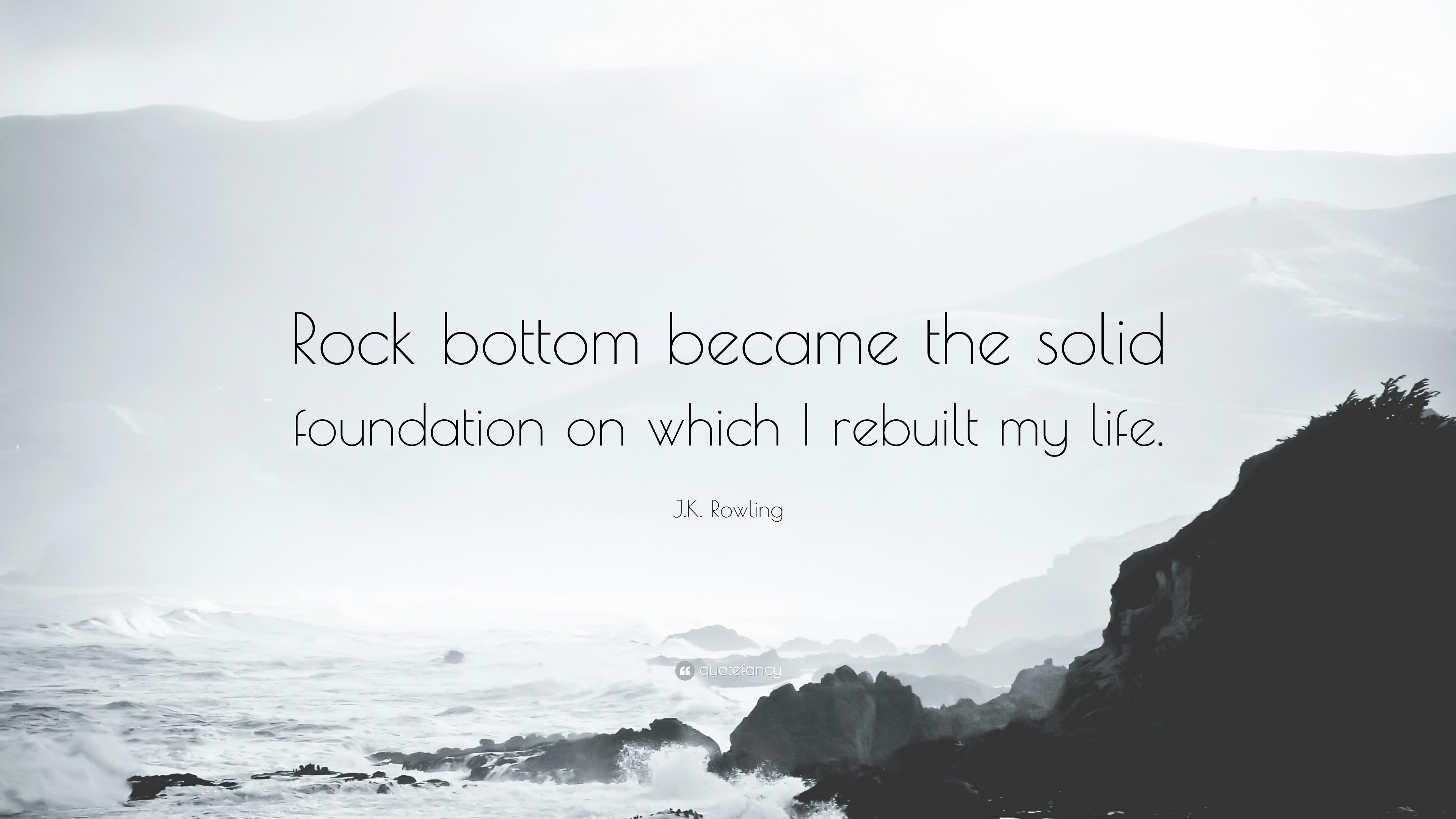 18553-J-K-Rowling-Quote-Rock-bottom-became-the-solid-foundation-on-which.jpg
